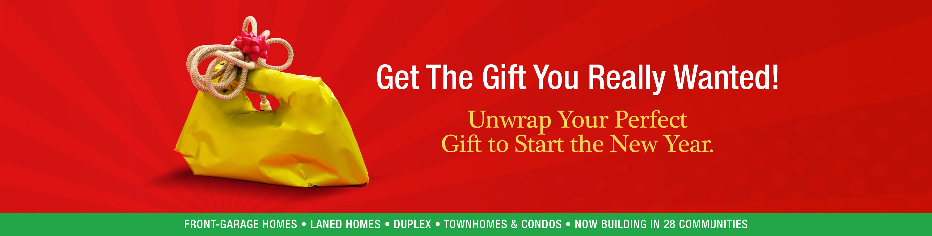 Unwrap Your Perfect  Gift to Start the New Year.
